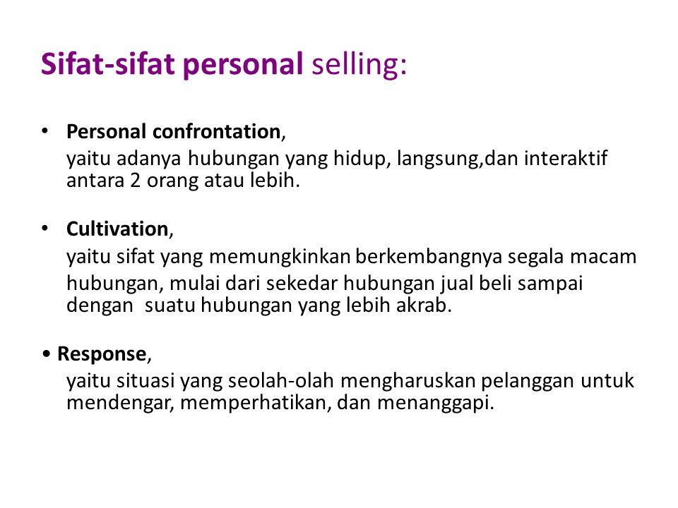 Sifat-sifat personal selling: