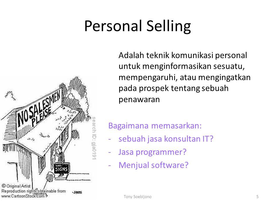 Personal Selling Bagaimana memasarkan: sebuah jasa konsultan IT