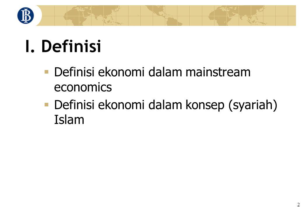 I. Definisi Definisi ekonomi dalam mainstream economics
