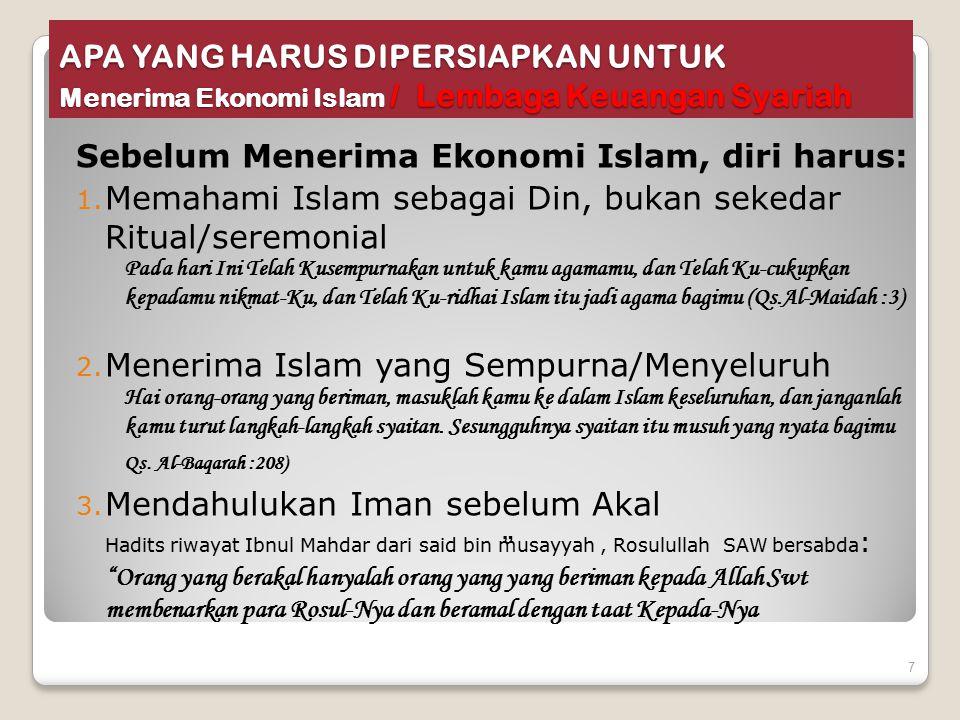 Sebelum Menerima Ekonomi Islam, diri harus: