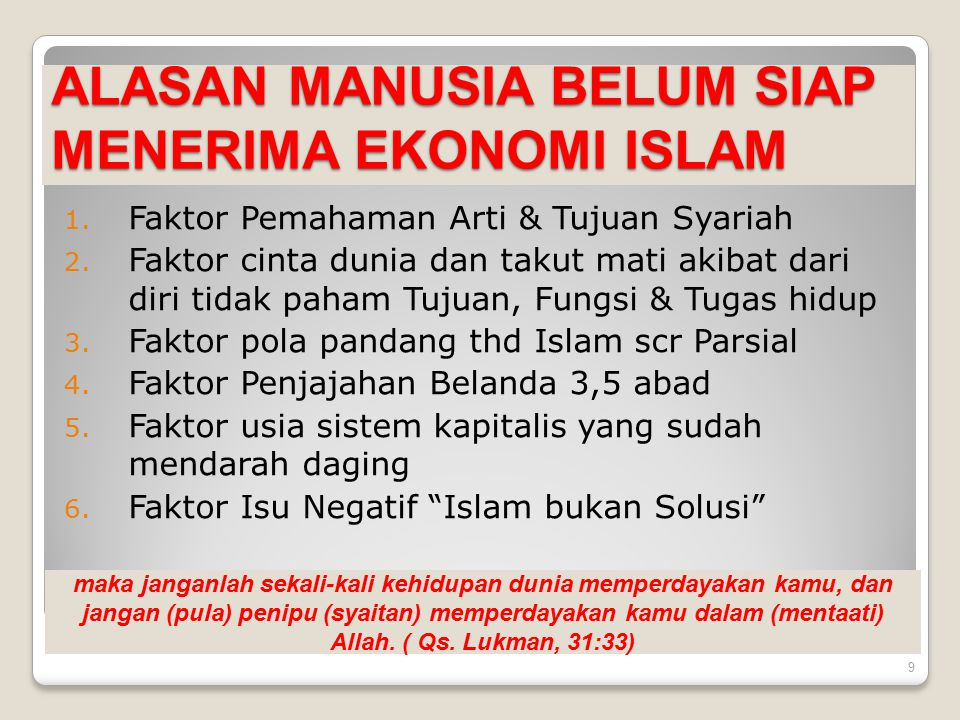 ALASAN MANUSIA BELUM SIAP MENERIMA EKONOMI ISLAM