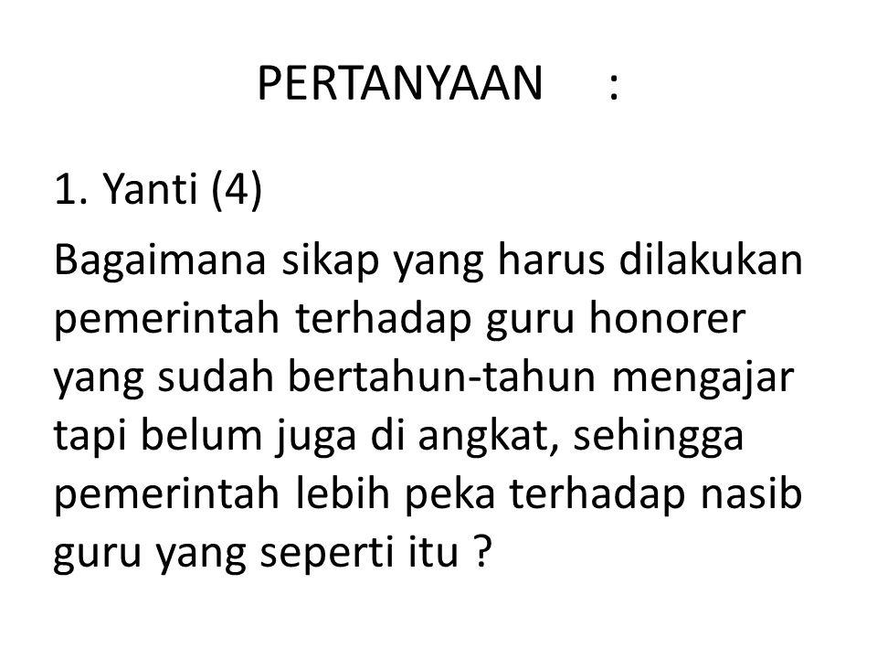 PERTANYAAN : Yanti (4)