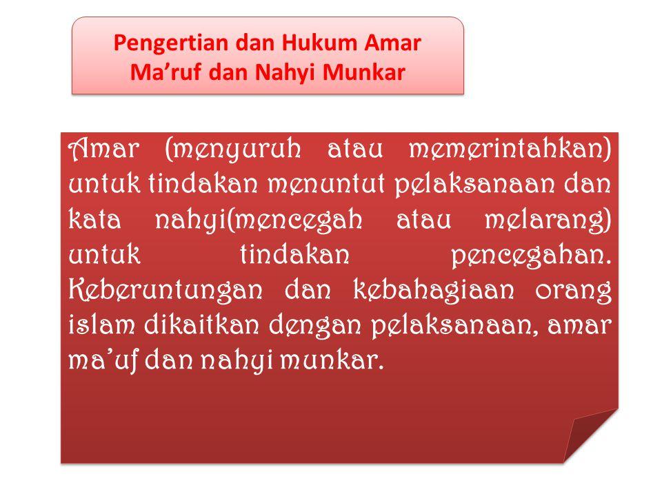 Pengertian dan Hukum Amar Ma'ruf dan Nahyi Munkar