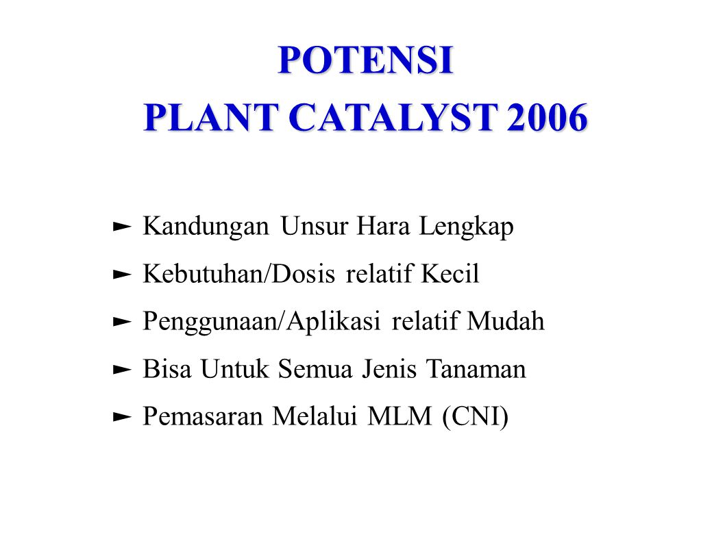 POTENSI PLANT CATALYST 2006