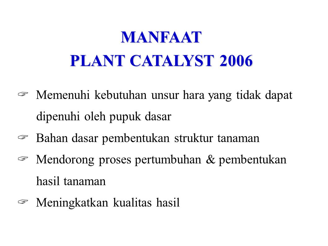 MANFAAT PLANT CATALYST 2006