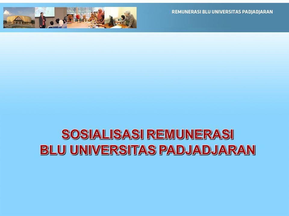 SOSIALISASI REMUNERASI BLU UNIVERSITAS PADJADJARAN