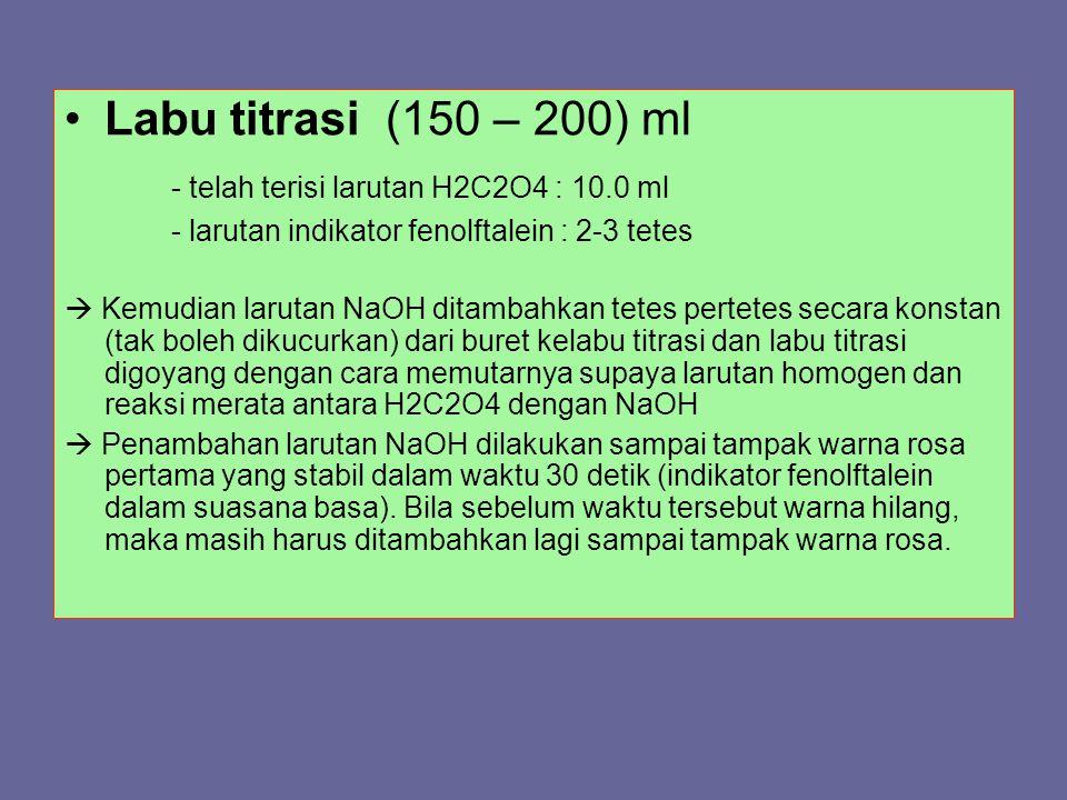 - telah terisi larutan H2C2O4 : 10.0 ml