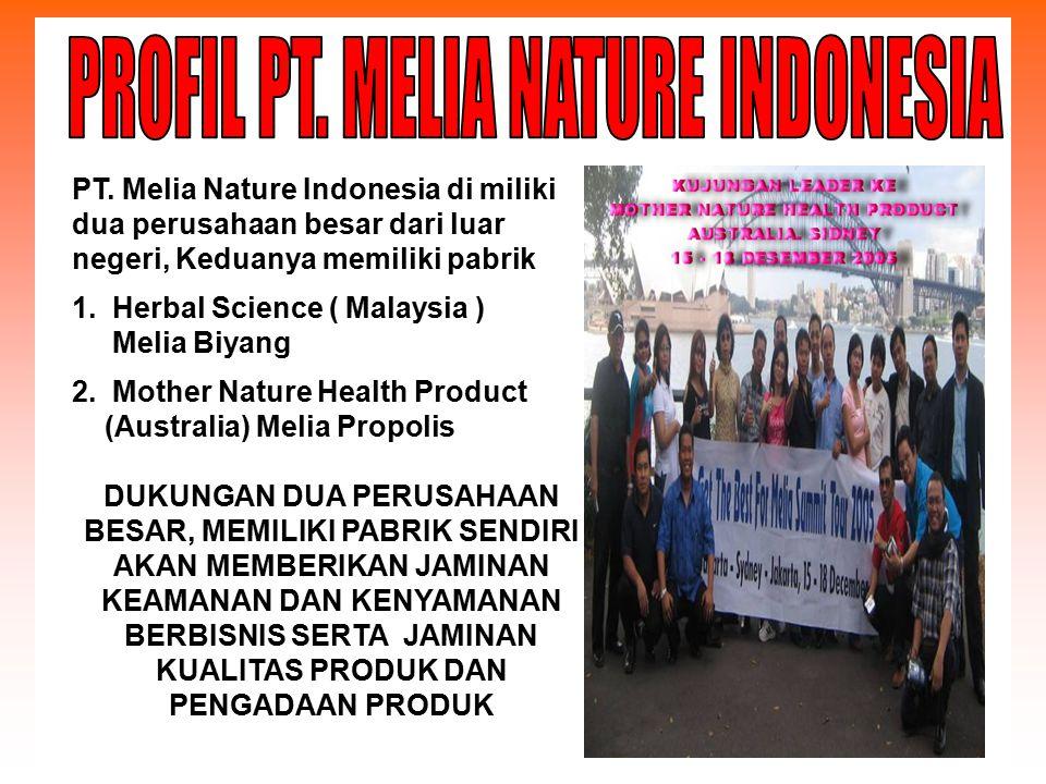 PROFIL PT. MELIA NATURE INDONESIA