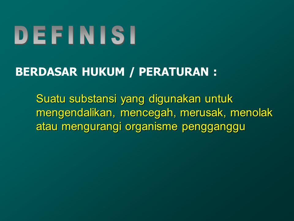 BERDASAR HUKUM / PERATURAN :