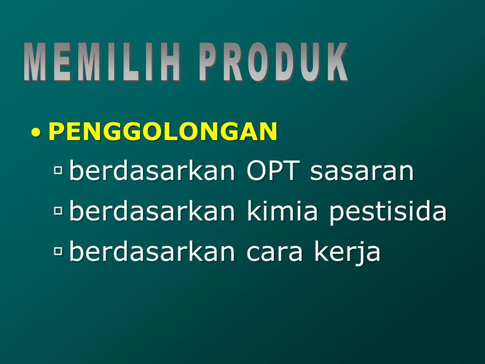 berdasarkan OPT sasaran berdasarkan kimia pestisida