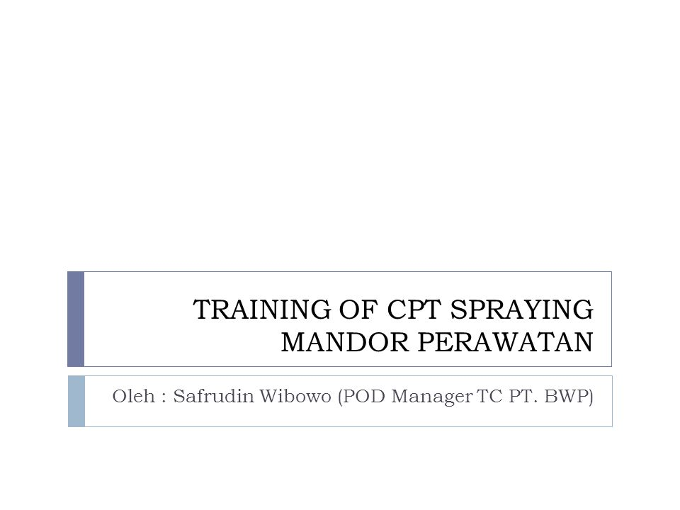 TRAINING OF CPT SPRAYING MANDOR PERAWATAN