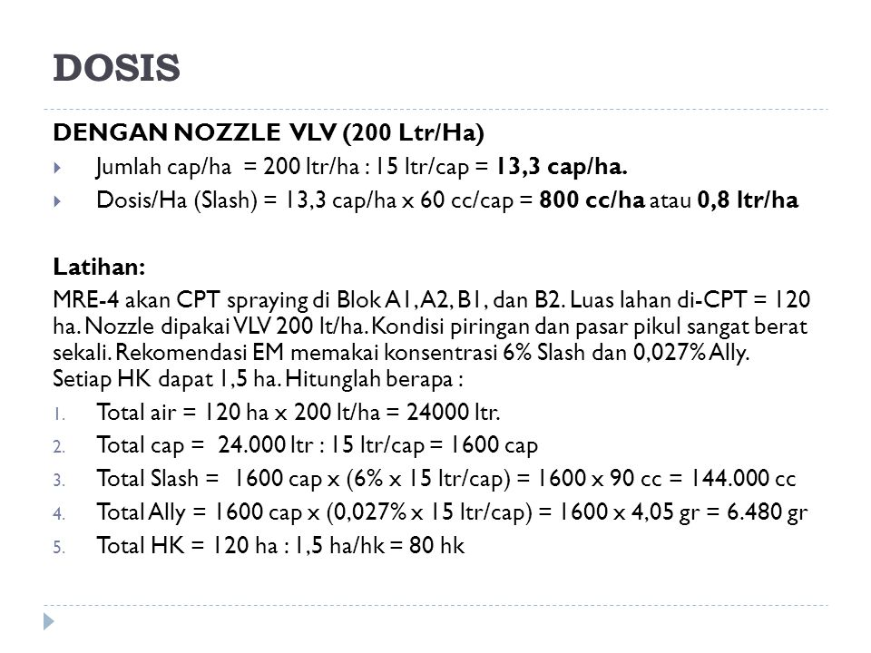 DOSIS DENGAN NOZZLE VLV (200 Ltr/Ha)