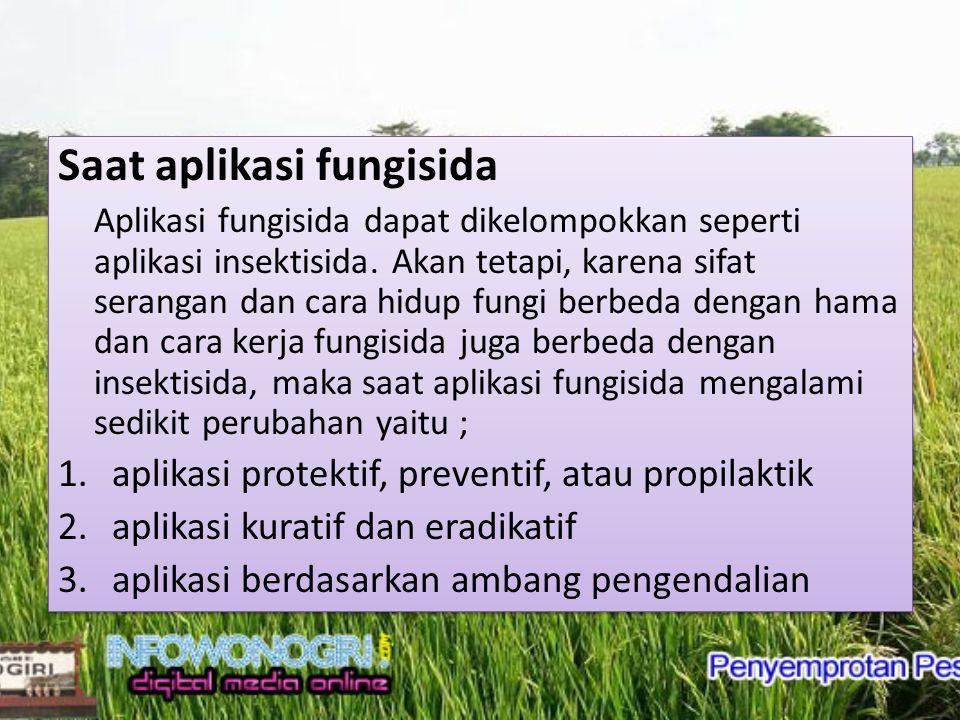 Saat aplikasi fungisida