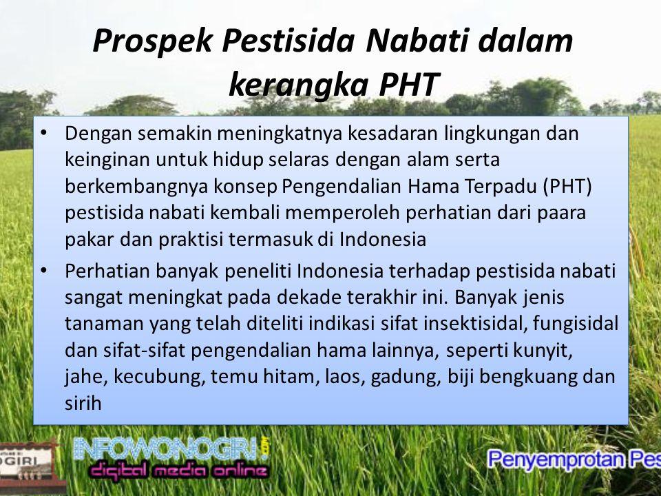 Prospek Pestisida Nabati dalam kerangka PHT