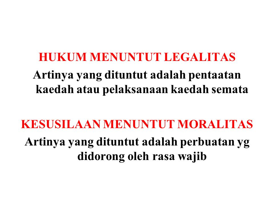 HUKUM MENUNTUT LEGALITAS