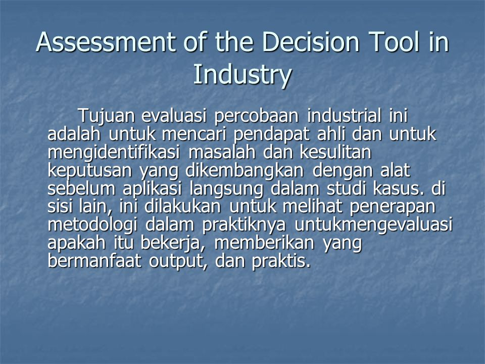 Assessment of the Decision Tool in Industry