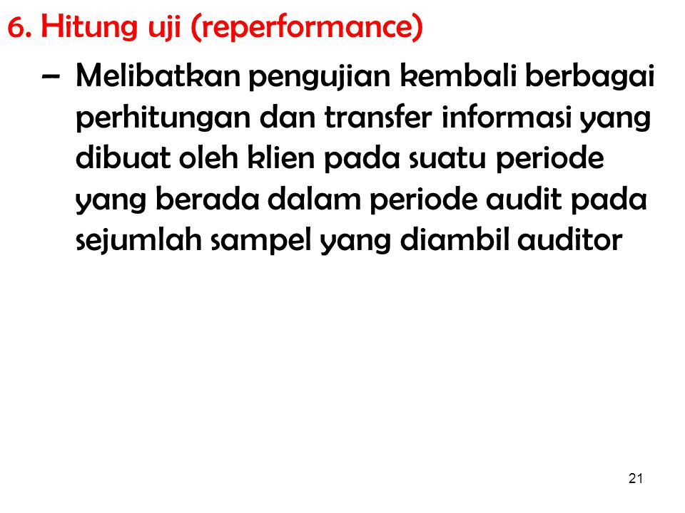 6. Hitung uji (reperformance)