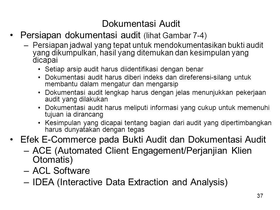 Persiapan dokumentasi audit (lihat Gambar 7-4)