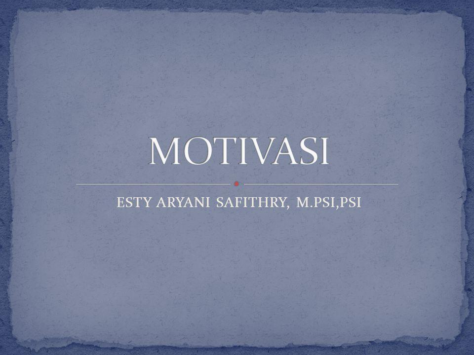 ESTY ARYANI SAFITHRY, M.PSI,PSI