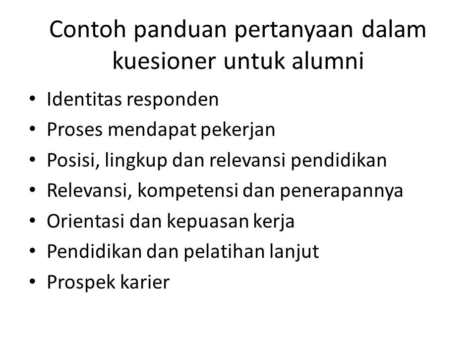 Contoh panduan pertanyaan dalam kuesioner untuk alumni