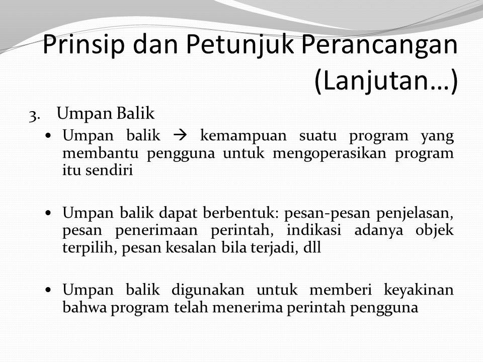Prinsip dan Petunjuk Perancangan (Lanjutan…)