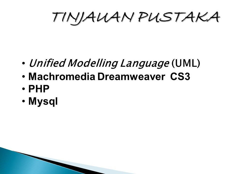 TINJAUAN PUSTAKA Unified Modelling Language (UML)