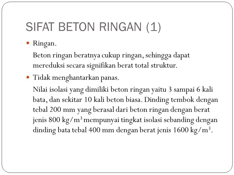 SIFAT BETON RINGAN (1) Ringan.