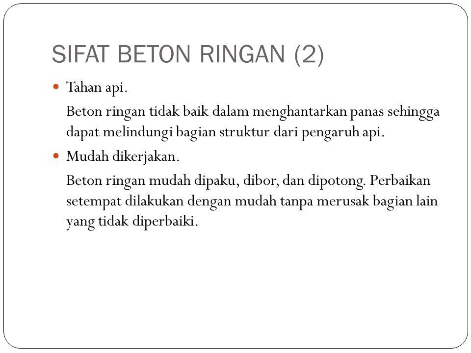 SIFAT BETON RINGAN (2) Tahan api.