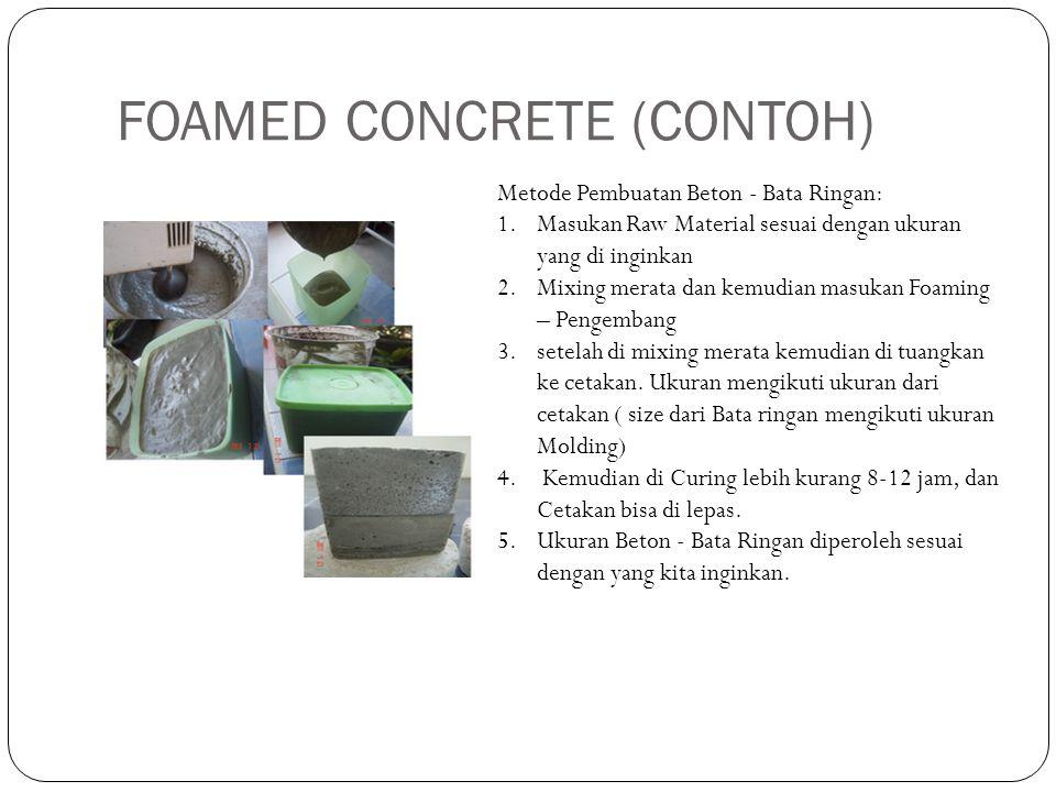FOAMED CONCRETE (CONTOH)