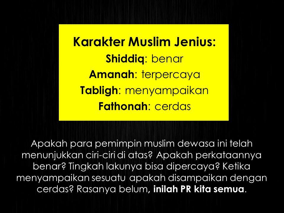 Karakter Muslim Jenius: