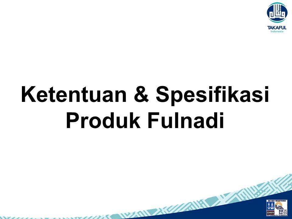 Ketentuan & Spesifikasi Produk Fulnadi