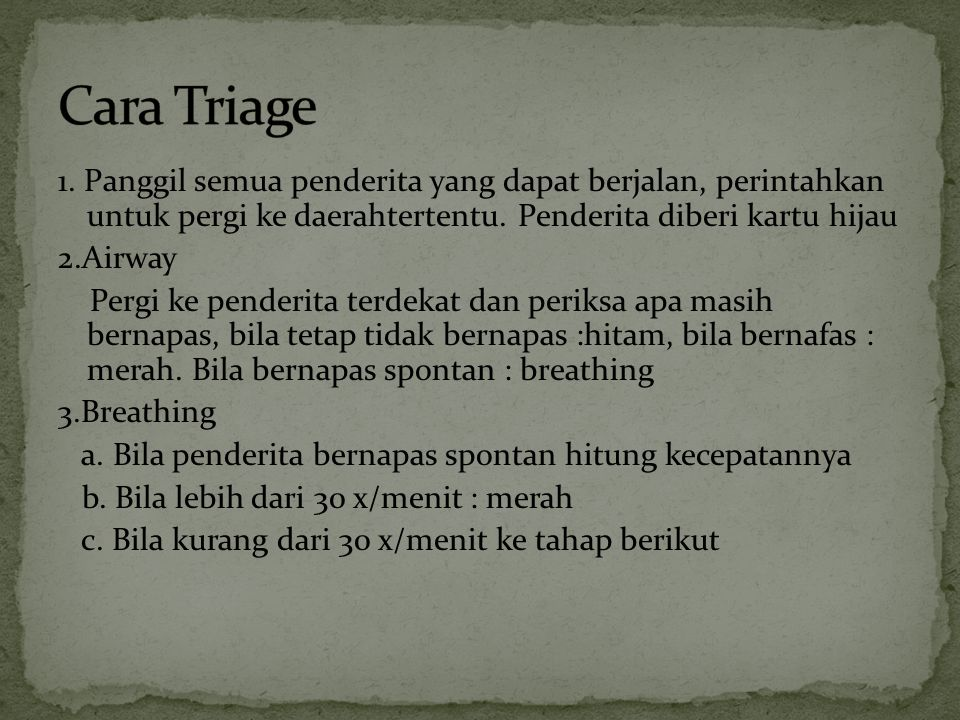 Cara Triage