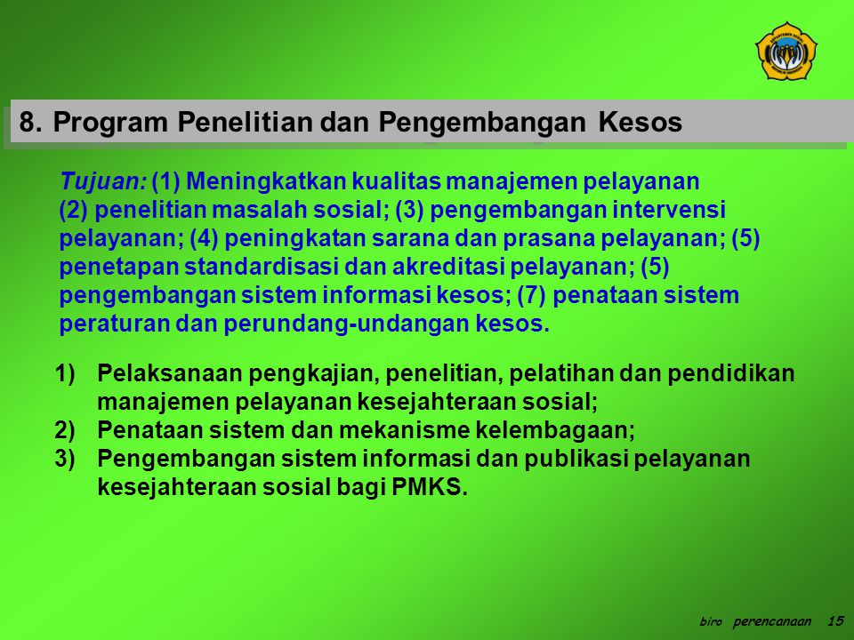 8. Program Penelitian dan Pengembangan Kesos