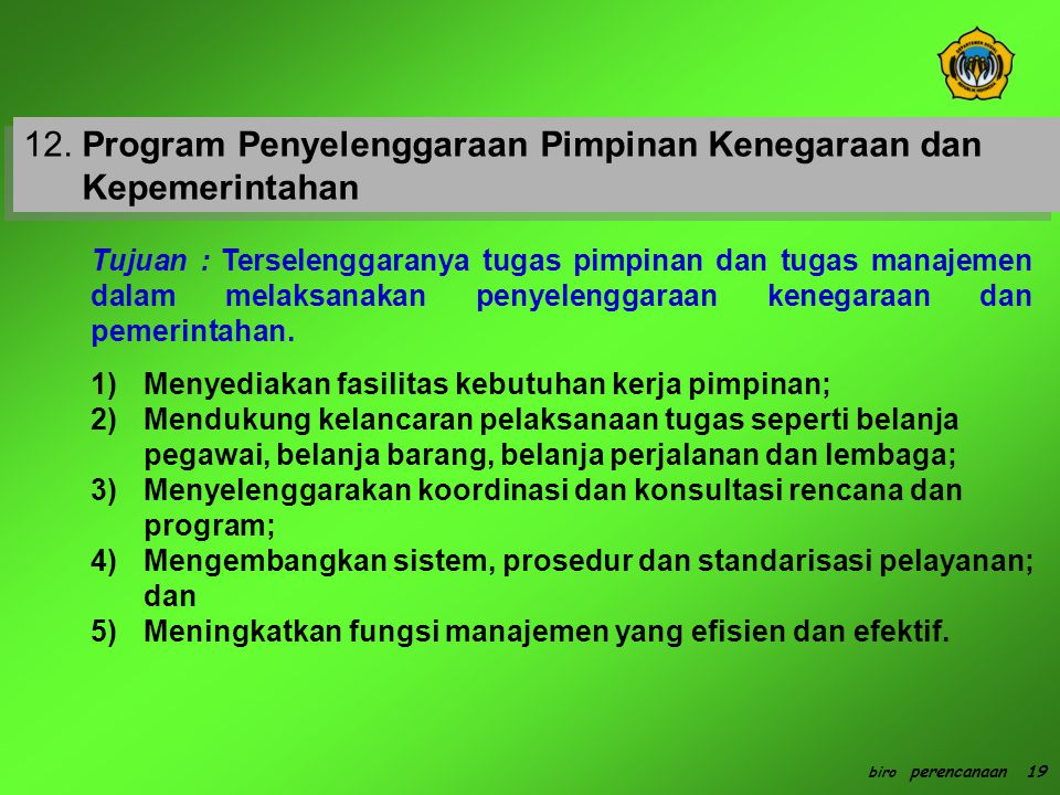 12. Program Penyelenggaraan Pimpinan Kenegaraan dan Kepemerintahan