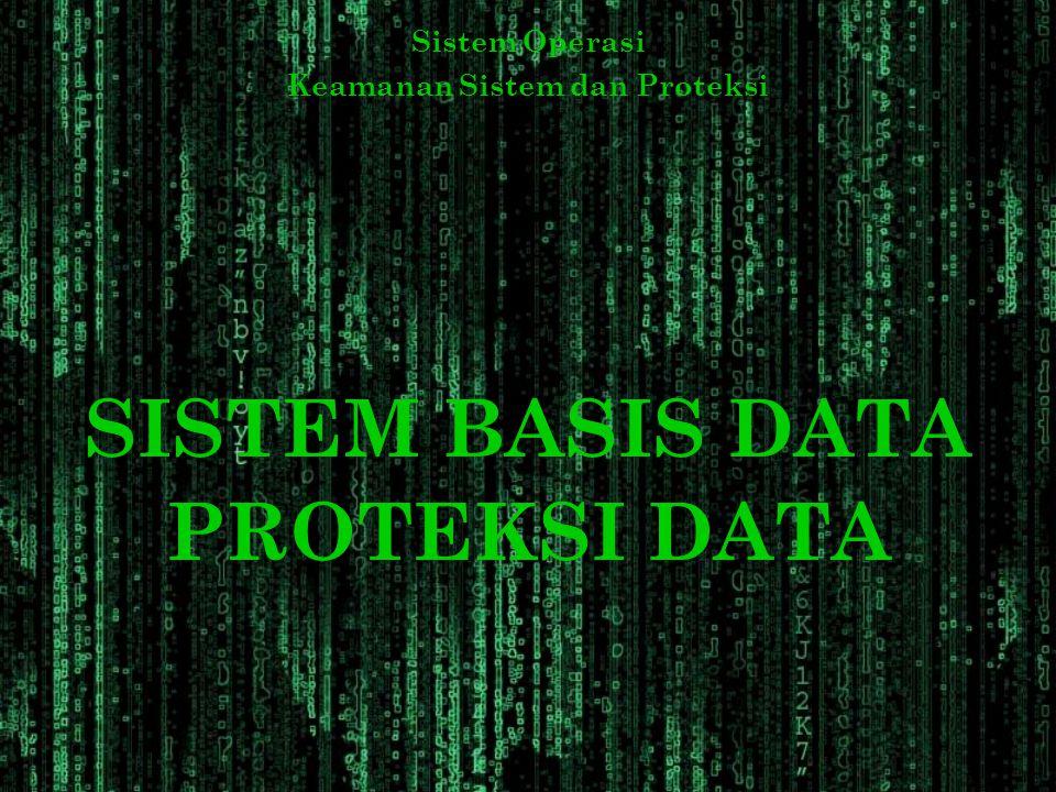 Keamanan Sistem dan Proteksi