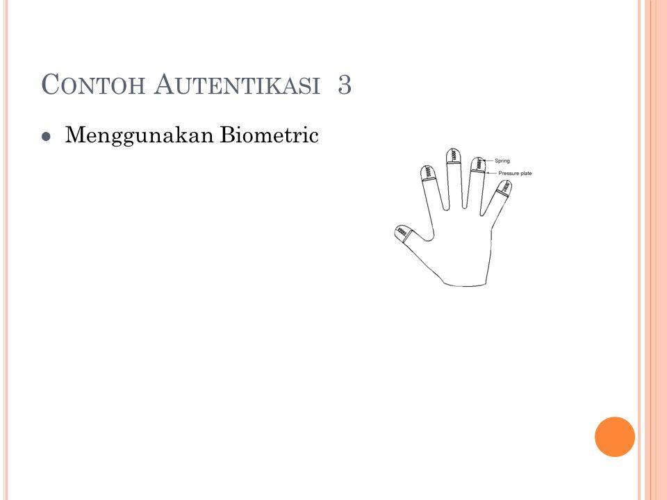 Contoh Autentikasi 3 Menggunakan Biometric
