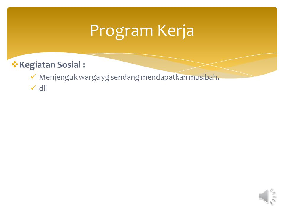 Program Kerja Kegiatan Sosial :