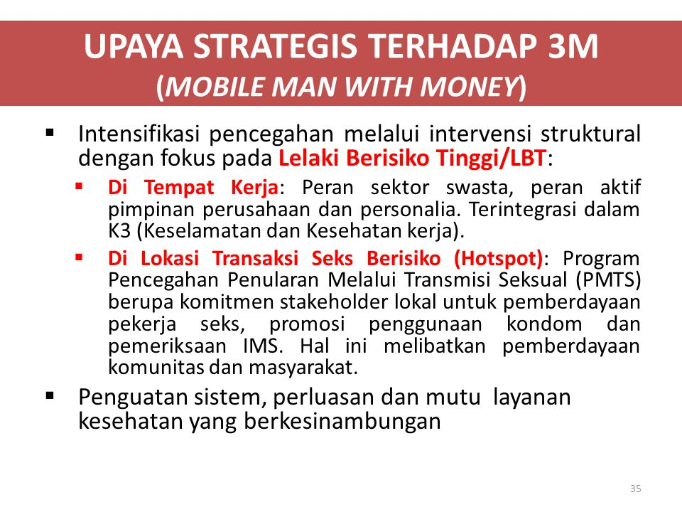 UPAYA STRATEGIS TERHADAP 3M (MOBILE MAN WITH MONEY)