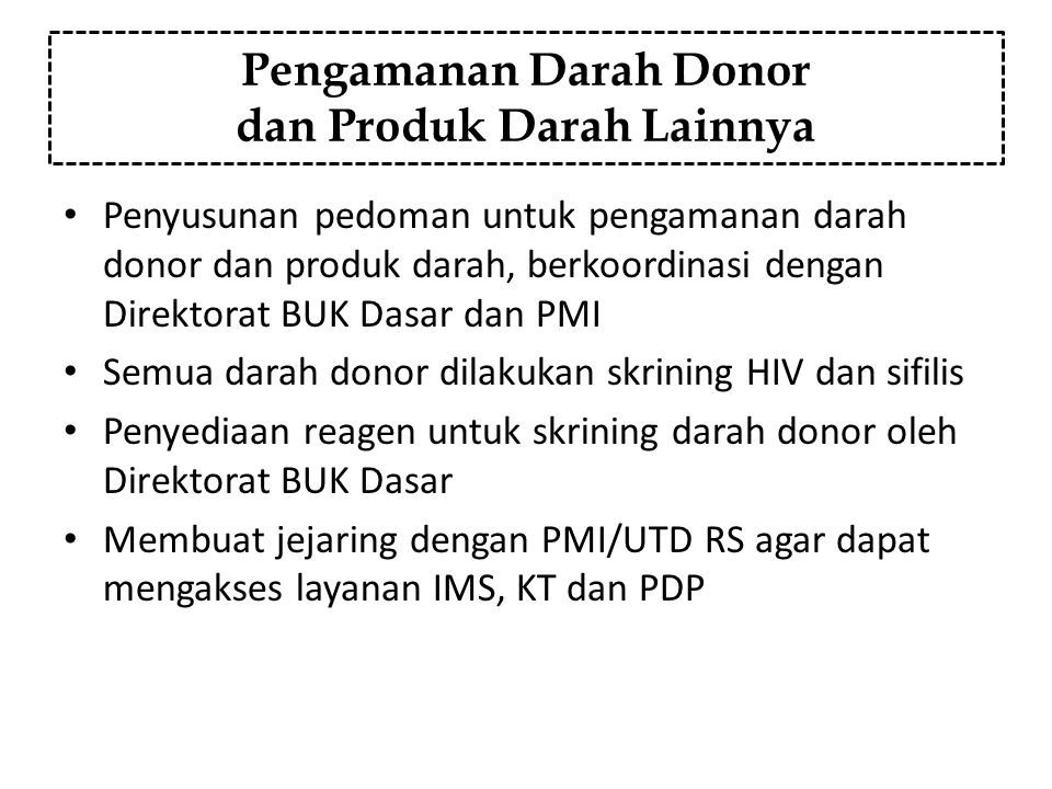 Pengamanan Darah Donor dan Produk Darah Lainnya