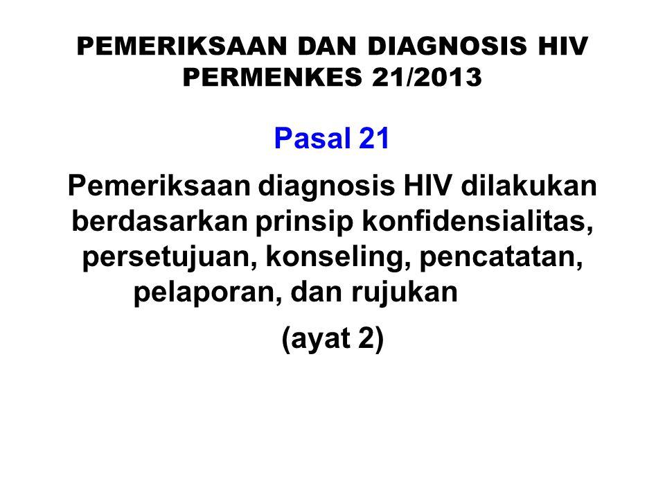 PEMERIKSAAN DAN DIAGNOSIS HIV PERMENKES 21/2013