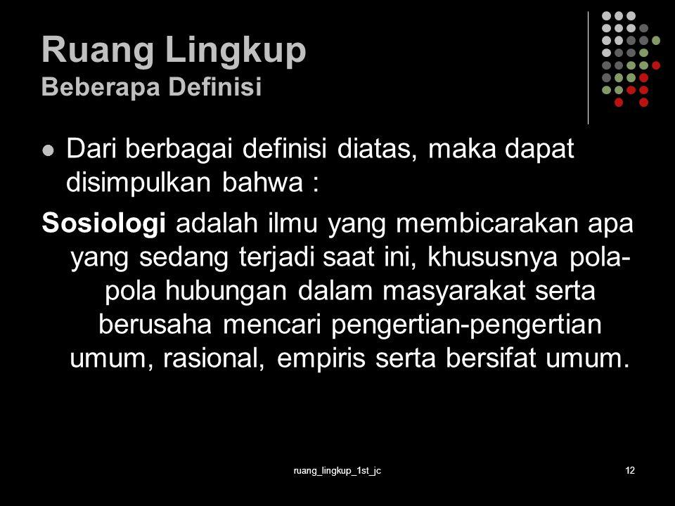 Ruang Lingkup Beberapa Definisi