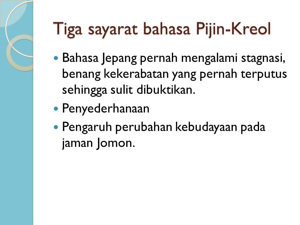 Tiga sayarat bahasa Pijin-Kreol