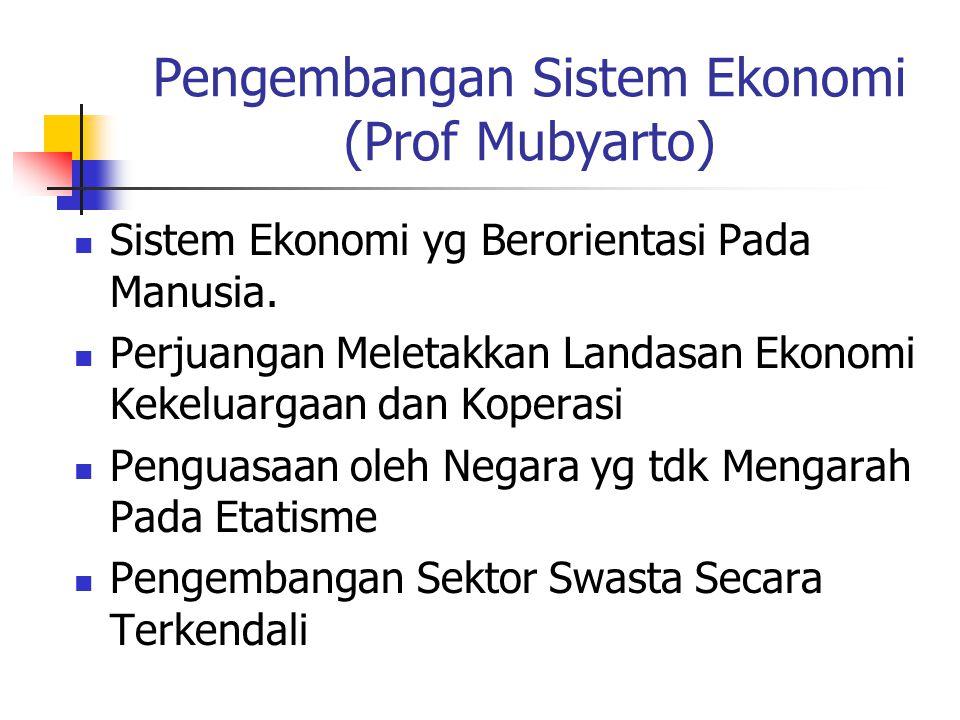 Pengembangan Sistem Ekonomi (Prof Mubyarto)