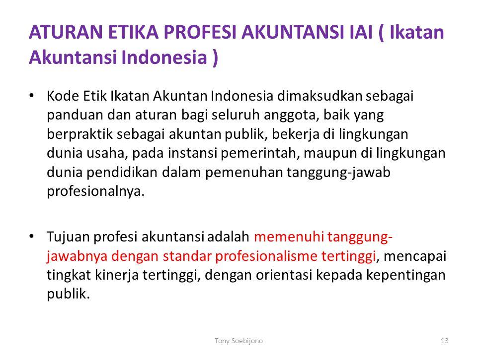 ATURAN ETIKA PROFESI AKUNTANSI IAI ( Ikatan Akuntansi Indonesia )