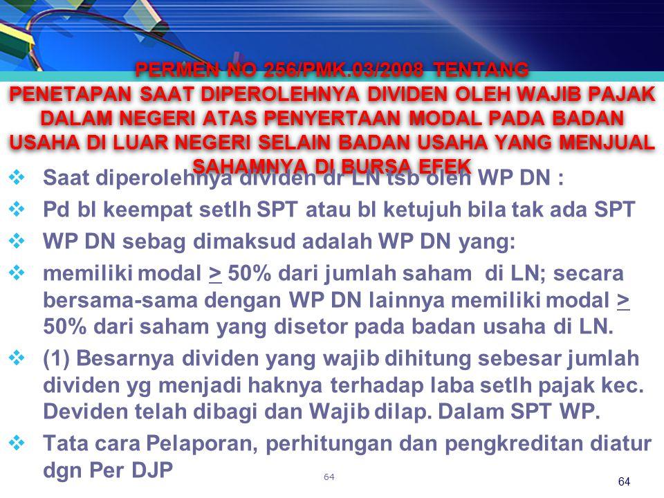 Saat diperolehnya dividen dr LN tsb oleh WP DN :
