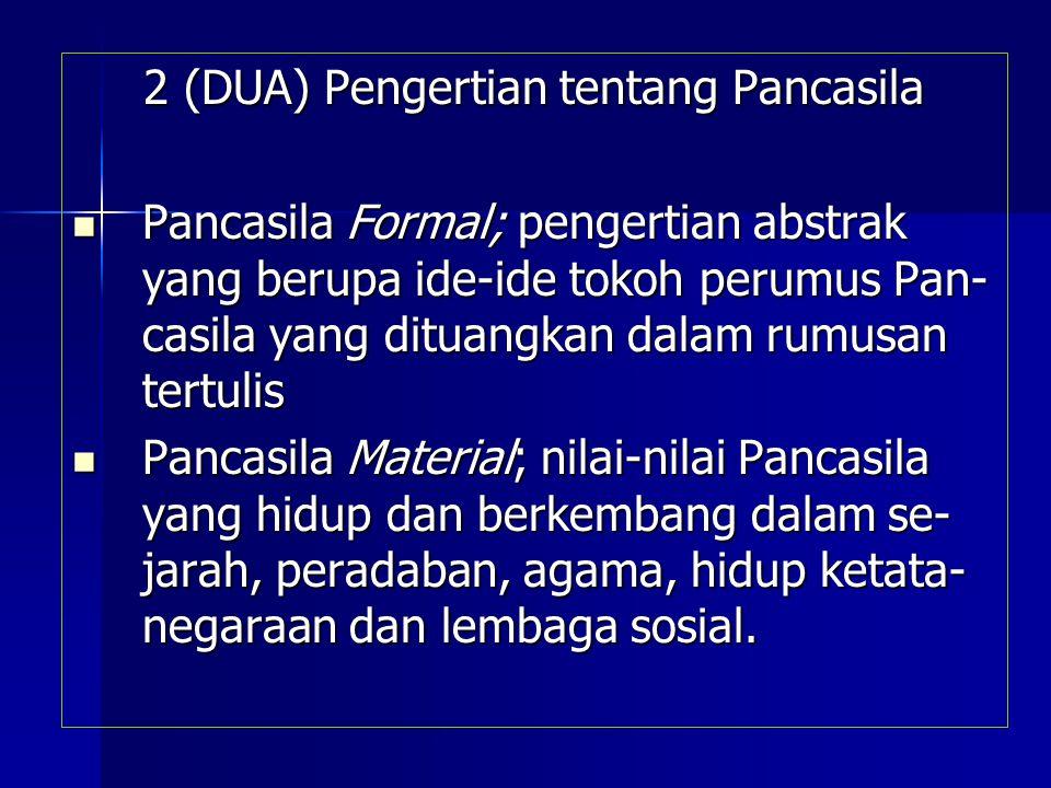 2 (DUA) Pengertian tentang Pancasila