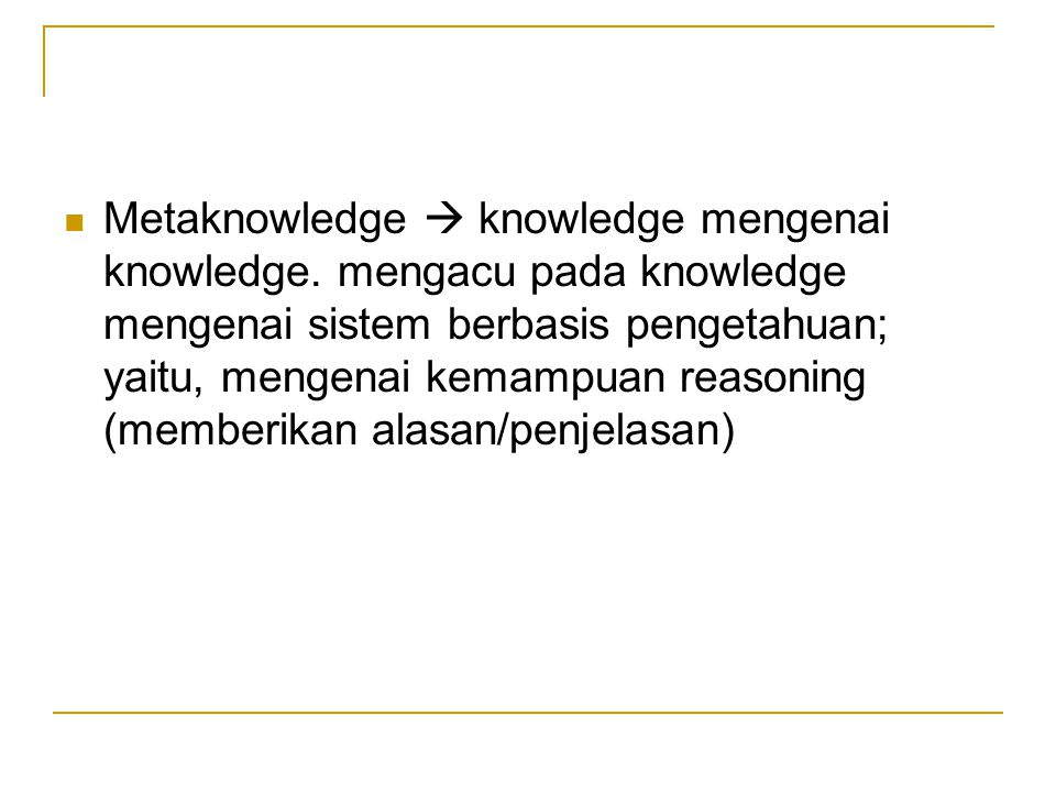 Metaknowledge  knowledge mengenai knowledge