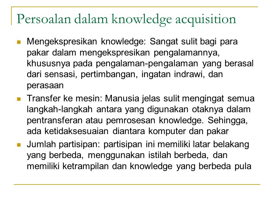 Persoalan dalam knowledge acquisition