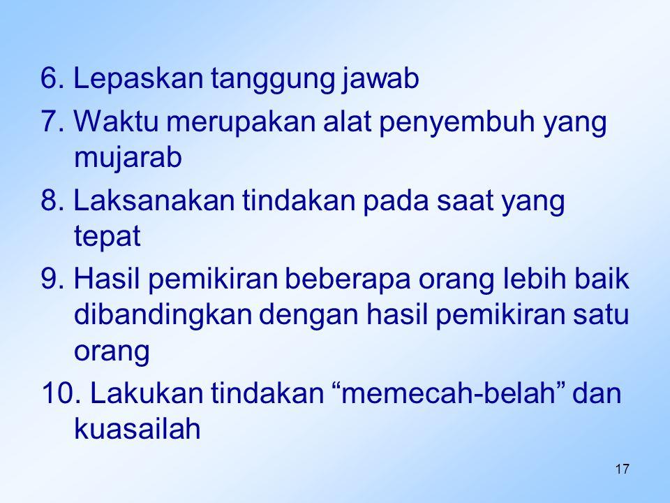 6. Lepaskan tanggung jawab