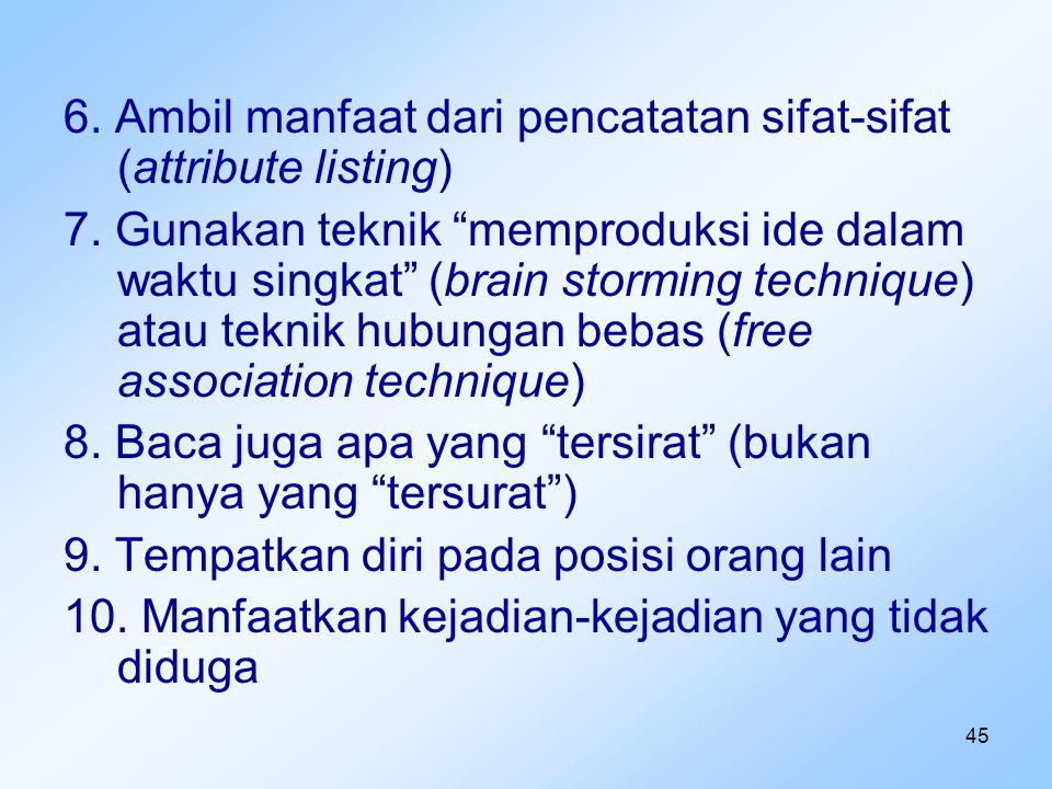 6. Ambil manfaat dari pencatatan sifat-sifat (attribute listing)